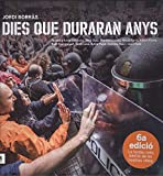 Dies que Duraran Anys, Colección Catalán (CATALAN)