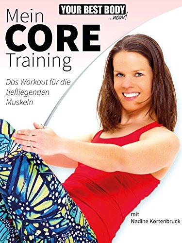 Mein Core Training - Das Workout für die tiefliegenden Muskeln