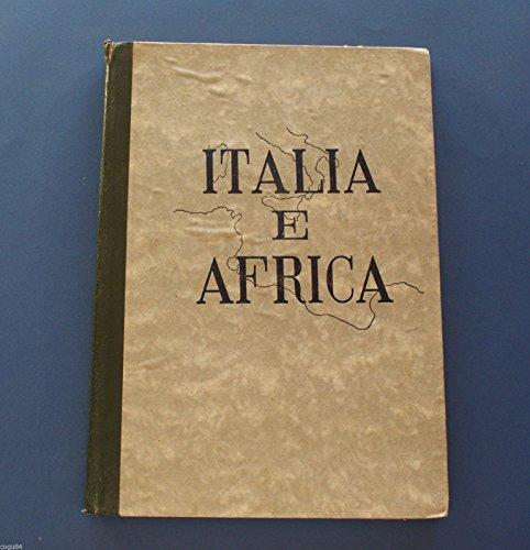 Dott. Z. Pacini - Italia e Africa - Ed. Neografica Emer - Sec. Guerra Mondiale