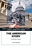 The American Story: Penguin, Combined Volume (5th Edition)