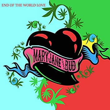 End of the World Love