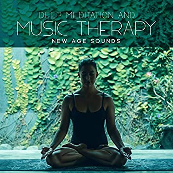 Deep Meditation and Music Therapy: New Age Sounds, Total Relaxation with Nature Space