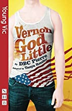 [Vernon God Little (Revised Edition)] [By: Pierre, DBC] [May, 2011]