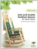 Access to Nature: Planning Outdoor Space for Aging: Part 3: Safe and Usable Outdoor Spaces for Older Adults: Planning and Design