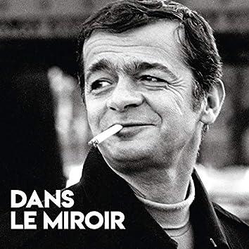 Dans le miroir (Enregistrement inédit / 1972)