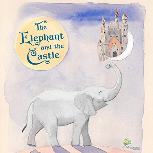 The Elephant and the Castle audiobook cover art