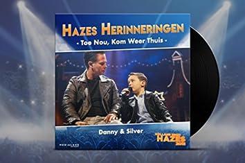 Toe Nou, Kom Weer Thuis (Holland Zingt Hazes 2018)