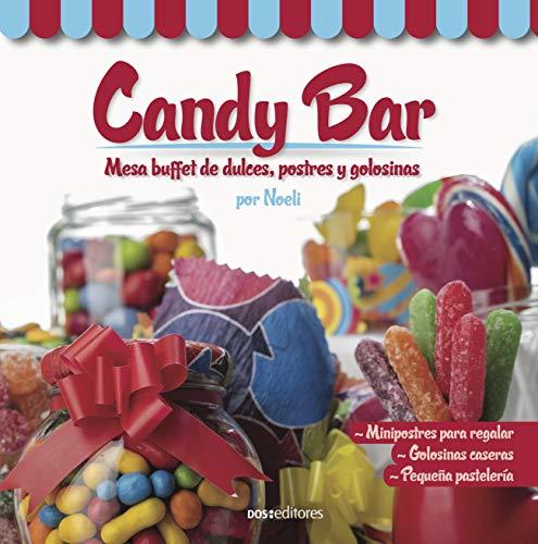 CANDY BAR: mesa buffet de dulces, postres y golosinas