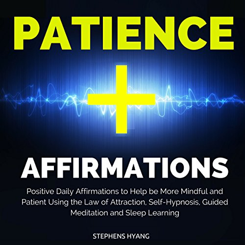 Patience Affirmations audiobook cover art