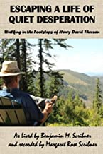 Escaping a Life of Quiet Desperation: Walking in the footsteps of Henry David Thoreau