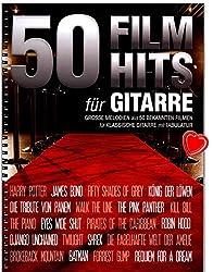 50 morceaux de film pour guitare - 50 des chansons et thèmes les plus populaires et passionnants des films connus -
