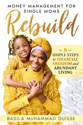 Rebuild: Money Management for Single Moms