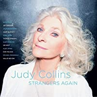 Strangers Again by Judy Collins (2015-09-18)