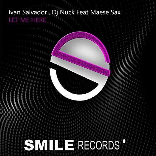 Ivan Salvador & DJ Nuck