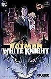 Batman: White Knight (2017-2018) #1 (Batman: White Knight (2017-))
