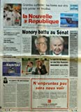NOUVELLE REPUBLIQUE [No 16400] du 02/10/1998 - LA GUERRE DE SUCCESSION PAR GUENERON - LE SPECTRE DU KRACH / LES MARCHES FINANCIERS DESCENDENT AUX ENFERS - MONORY BATTU AU SENAT - GRANDES SURFACES / LES FOIRES AUX VINS FONT PETILLER LES RECETTES