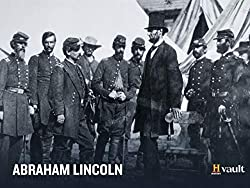 Image: Watch Abraham Lincoln | From his humble beginnings and unlikely rise, to his tumultuous presidency and assassination, explore the life and legacy of the 16th president