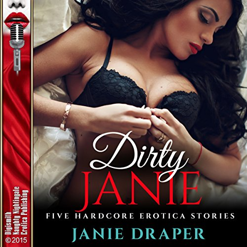 Dirty Janie: Five Hardcore Erotica Stories audiobook cover art