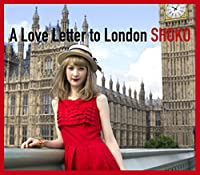 A Love Letter to London