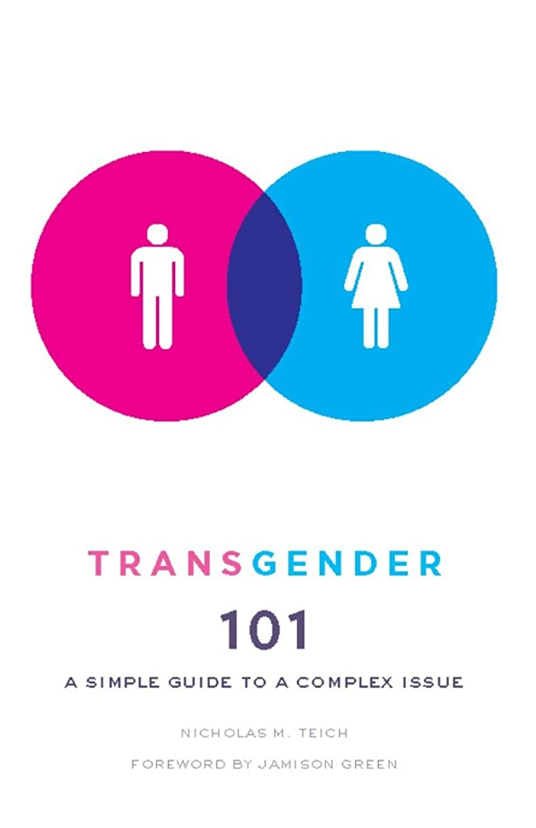 リサイクルする呼びかける抱擁Transgender 101: A Simple Guide to a Complex Issue (English Edition)