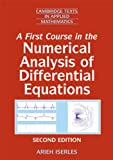 A First Course in the Numerical Analysis of Differential Equations (Cambridge Texts in Applied Mathematics Book 44) (English Edition)