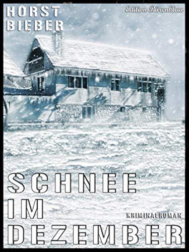 Schnee im Dezember: Cassiopeiapress Kriminalroman