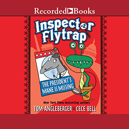 Inspector Flytrap in the President's Mane Is Missing audiobook cover art