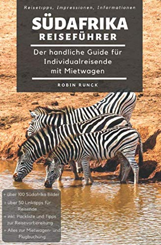 Reiseführer Südafrika - Der handliche Guide für Individualreisende mit Mietwagen: Mit Reise Route, Reisetipps (inkl....