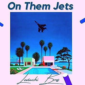 On Them Jets