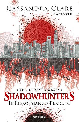 Il libro bianco perduto. Shadowhunters. The eldest curses