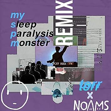 My Sleep Paralysis Monster (Remix)