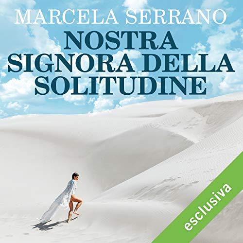 Nostra Signora della solitudine audiobook cover art