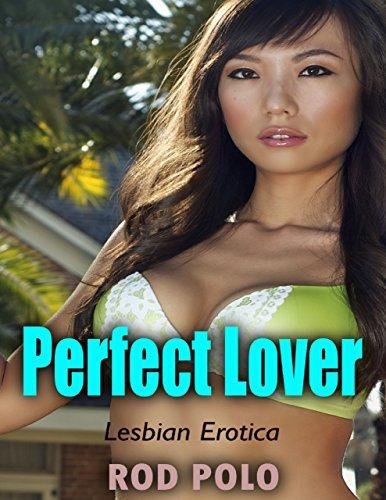 Perfect Lover (Lesbian Erotica)