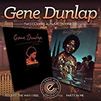 It's Just the Way I Feel / Party in Me by Gene Dunlap (2013-05-03)