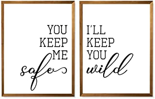 You Keep Me Safe I'll Keep You Wild Print, Bedroom Quote Poster, Love Couple Bedroom Decor, Farmhouse Style, Bedroom Wall Decor Set of 2-8x10 - Unframed
