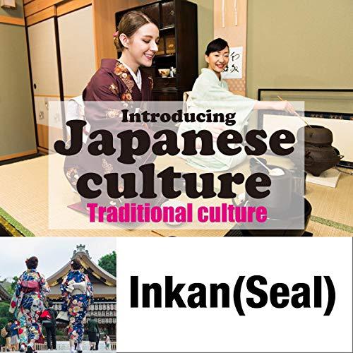 『Introducing Japanese culture -Traditional culture- Inkan(Seal)』のカバーアート