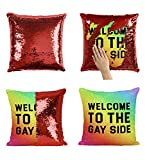 Welcome to The Gay Side P168 Sequin Pillow, Kissen, Funny Pillow, Sequin Pillowcase, Two Color...