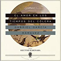 El Amor En Los Tiempos Del Cólera Love In The Time Of Cholera By Gabriel García Márquez Audiobook Audible Com