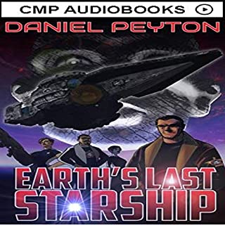 Earth's Last Starship: A Spaceship Fantasy Adventure audiobook cover art
