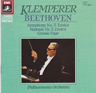 Beethoven: Symphony No. 3 Eroica; Grosse Fuge
