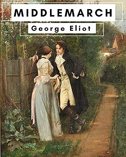 Middlemarch - George Eliot (English Edition)