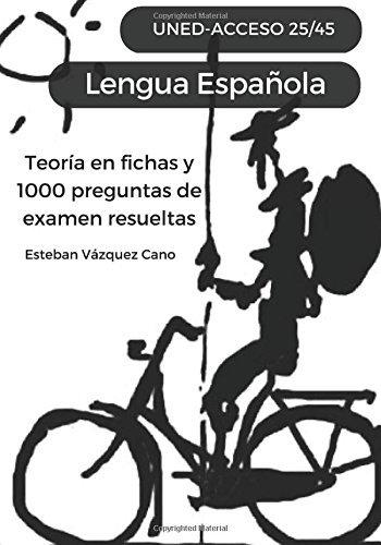 Lengua Espa??ola. UNED Acceso 25/45: UNED Acceso 25-45 by EVC Esteban V??zquez...