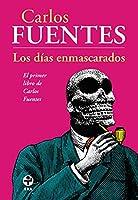 Los dias enmascarados / The Masked Days