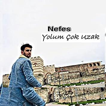 Yolum Çok Uzak (feat. Nefes)