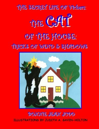 The Secret Life of Vickers: The Cat of the House - Tricks of Wind & Shadows: 2