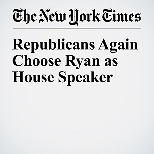Republicans Again Choose Ryan as House Speaker cover art