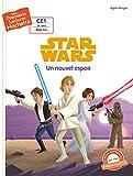 Premières lectures CE1 Star Wars - Un nouvel espoir