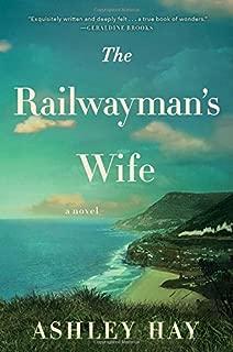 The Railwayman's Wife: A Novel
