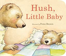 Hush, Little Baby (Padded Hardcover)