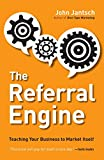 Image of The Referral Engine: Teaching Your Business to Market Itself